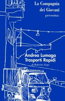 Teatro – Andrea Lumaga trasporti rapidi